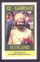 Gairsay 1986 Queen's 60th Birthday imperf deluxe sheet (�2 value) with AMERIPEX opt in black unmounted mint