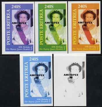 Eritrea 1986 Queen's 60th Birthday imperf deluxe sheet (240s value) with AMERIPEX opt in black, set of 5 progressive proofs comprising single & various composite combinations , stamps on royalty, stamps on 60th birthday, stamps on stamp exhibitions