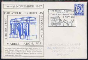 Postmark - Great Britain 1967 cover for Britsh Philatelic Exhibition (3rd Day with Marble Arch in blue) with Mail Coach illustrated cancel (cover slightly grubby)