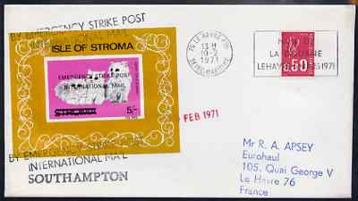 Great Britain 1971 Postal Strike cover to France bearing Stroma imperf Cat m/sheet overprinted