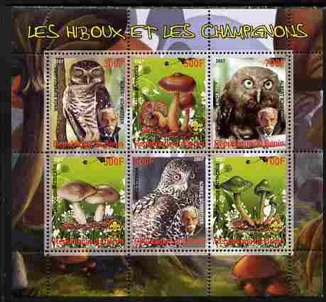 Benin 2007 Owls & Fungi (with Albert Schweitzer) perf sheetlet containing 6 values unmounted mint. Note this item is privately produced and is offered purely on its thema...