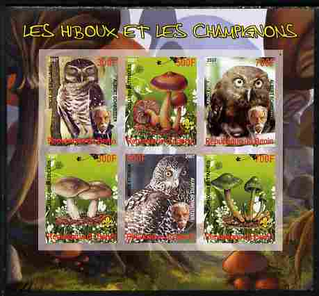 Benin 2007 Owls & Fungi (with Albert Schweitzer) imperf sheetlet containing 6 values unmounted mint. Note this item is privately produced and is offered purely on its the...