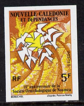New Caledonia 1975 Ornithological Society imperf proof from limited printing, SG 558*