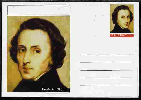 Palatine (Fantasy) Personalities - Frederic Chopin (Composer) postal stationery card unused and fine