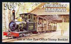 Booklet - Isle of Man 1991 Manx Railways & Tramways 50p booklet (Polar Bear Loco) complete and fine, SG SB26