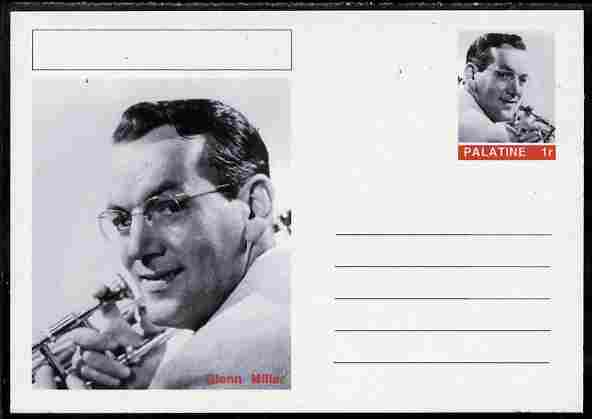 Palatine (Fantasy) Personalities - Glenn Miller postal stationery card unused and fine