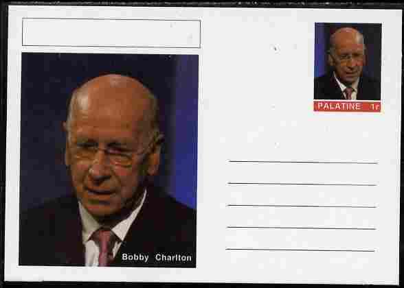 Palatine (Fantasy) Personalities - Bobby Charlton (football) postal stationery card unused and fine