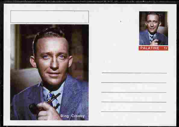 Palatine (Fantasy) Personalities - Bing Crosby postal stationery card unused and fine