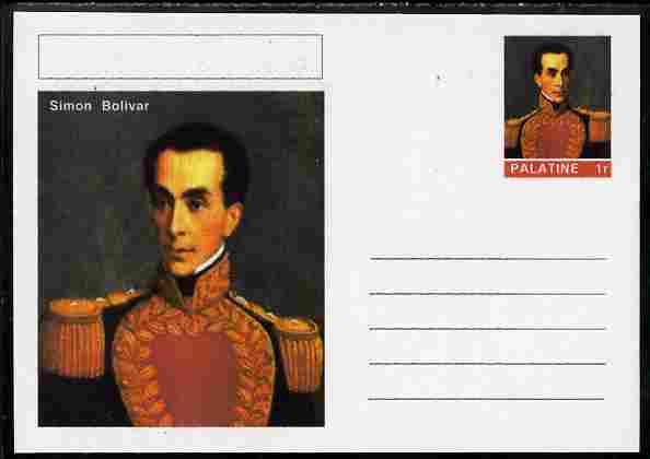 Palatine (Fantasy) Personalities - Simon Bolivar postal stationery card unused and fine