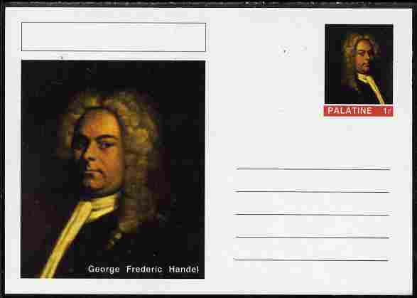 Palatine (Fantasy) Personalities - George Frederic Handel (Composer) postal stationery card unused and fine