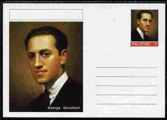 Palatine (Fantasy) Personalities - George Gershwin (Composer) postal stationery card unused and fine