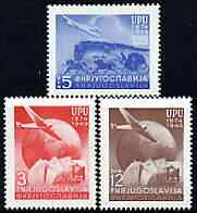 Yugoslavia 1949 75th Anniversary of Universal Postal Union perf set of 3 unmounted mint, SG 611-13*
