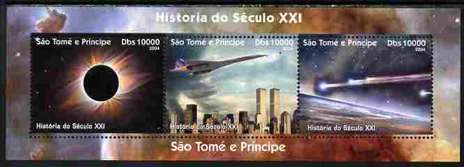 St Thomas & Prince Islands 2004 History of the 21st Century #2 perf sheetlet containing 3 values unmounted mint. Note this item is privately produced and is offered purely on its thematic appeal