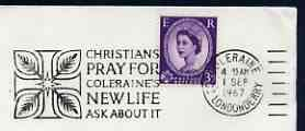 Postmark - Great Britain 1967 cover bearing illustrated slogan cancellation for Christians Pray for Coleraine's New Life, ask about it