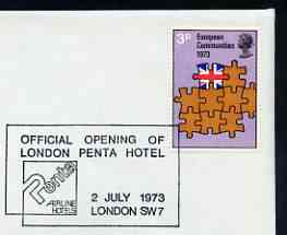 Postmark - Great Britain 1973 cover bearing illustrated cancellation for opening of London Penta Hotel