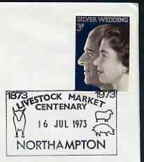 Postmark - Great Britain 1973 cover bearing special cancellation for Livestock market Centenary, Northampton