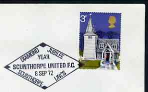 Postmark - Great Britain 1972 cover bearing illustrated cancellation for Scunthorpe United FC Diamond Jubilee Year
