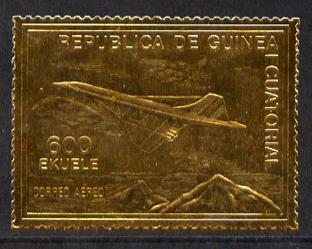 Equatorial Guinea 1979? Concorde 600ek embossed in gold foil unmounted mint