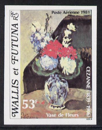 Wallis & Futuna 1981 Death Anniversary of Cezanne (Vase of Flowers) imperf proof from limited printing unmounted mint, SG 382*