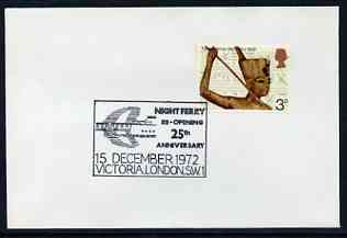 Postmark - Great Britain 1972 cover bearing special cancellation for Night Ferry 25th Anniversary