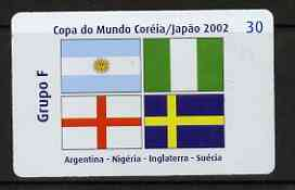 Telephone Card - Brazil 2002 World Cup Football 30 units phone card for Group F showing flags of Argentine, Nigeria, England & Sweden
