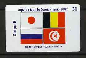 Telephone Card - Brazil 2002 World Cup Football 30 units phone card for Group H showing flags of Japan, Belgium, Russia & Tunisia