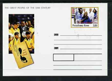 Komi Republic 1999 Great People of the 20th Century #1 postal stationery card unused and pristine showing Pele