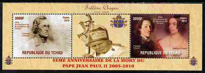 Chad 2010 Fifth Death Anniversary of Pope John Paul II & 200th Birth Anniversary of Chopin perf set of 2 plus label unmounted mint. Note this item is privately produced and is offered purely on its thematic appeal