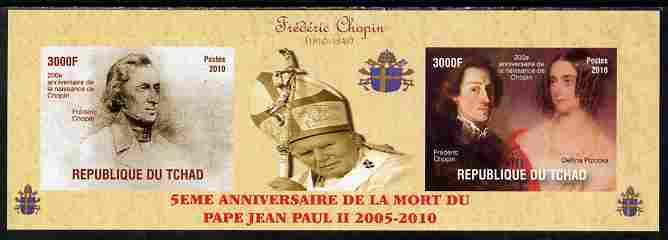 Chad 2010 Fifth Death Anniversary of Pope John Paul II & 200th Birth Anniversary of Chopin imperf set of 2 plus label unmounted mint. Note this item is privately produced and is offered purely on its thematic appeal