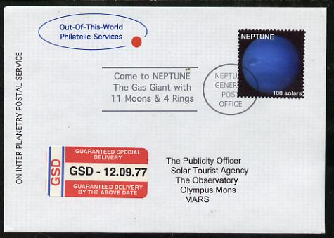 Planet Neptune (Fantasy) cover to Mars bearing Neptune 100 solar stamp with 'Guaranteed Special Delivery' label.  An attractive fusion between Science Fiction and Philatelic Fantasy produced by 'Out of this World Philatelic Services'.