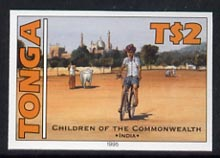 Tonga 1994 Indian Boy with Bicycle 2p (from 25th Anniversary set) imperf proof unmounted mint, as SG 1294