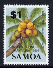 Samoa 1984 Coconut $1opt'd for the UPU Congress Hamburg unmounted mint SG 677