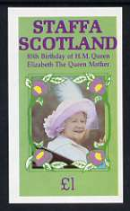 Staffa 1985 Life & Times of HM Queen Mother imperf souvenir sheet (�1 value) unmounted mint