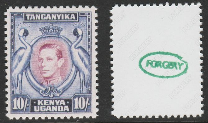 Kenya, Uganda & Tanganyika 1938-54 KG6 Crowned Cranes 10s  'Maryland' perf forgery 'unused', as SG 149 - the word Forgery is either handstamped or printed on the back and comes on a presentation card with descriptive notes