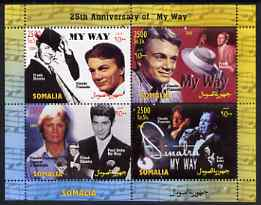 Somalia 2004 25th Anniversary of 'My Way' perf sheetlet containing 4 values unmounted mint