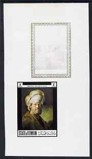 Oman 1972 Painting by Rembrandt - An Oriental 4b imperf working proof sheetlet unmounted mint