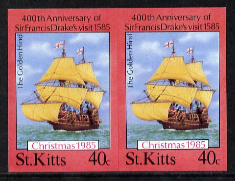 St Kitts 1985 Christmas (Sir Francis Drake) 40c (Golden Hind) imperf pair unmounted mint (SG 182var)