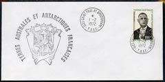 French Southern & Antarctic Territories 1972 General De Gaulle 100f on cover with first day of issue cancel, SG 81