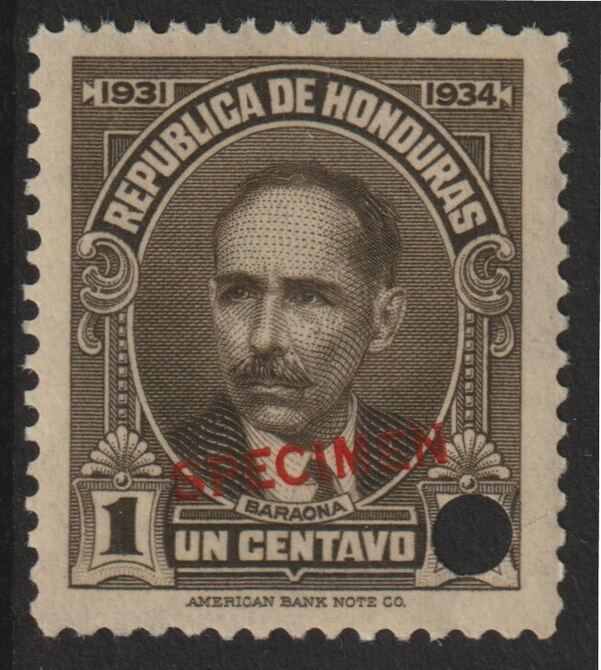 Honduras 1931 Pres Baraona 1c sepia optd SPECIMEN (13mm x 2mm) with security punch hole (ex ABN Co archives) unmounted mint as SG 319*