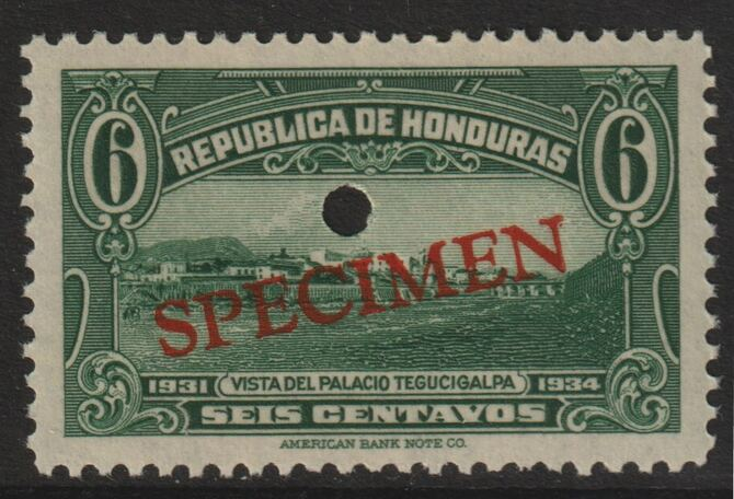 Honduras 1931 Tegucigalpa Palace 6c green optd SPECIMEN (20mm x 3mm) with security punch hole (ex ABN Co archives) unmounted mint as SG 322