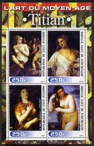 Ivory Coast 2003 Art of the Modern Age - Paintings by Titian perf sheetlet containing 4 values unmounted mint