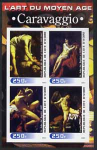 Ivory Coast 2003 Art of the Modern Age - Paintings by Caravaggio imperf sheetlet containing 4 values unmounted mint