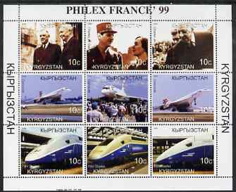 Kyrgyzstan 1999 Philex France '99 perf sheetlet containing set of 9 values (De Gaulle, Concorde & TGV) unmounted mint