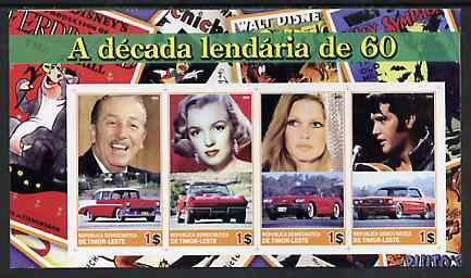 Timor 2004 The 1960's Decade imperf sheetlet containing 4 values (Marilyn, Brigitte Bardot, Elvis, Disney & Cars) unmounted mint