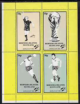 Bernera 1982 Football World Cup perf sheetlet containing set of 4 values unmounted mint