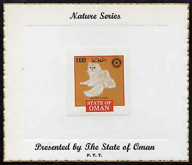 Oman 1984 Rotary - Domestic Cats (Shaded Cameo) imperf (16b value) mounted on special 'Nature Series' presentation card inscribed 'Presented by the State of Oman'