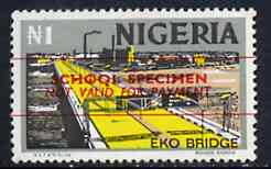 Nigeria 1973-74 Eko Bridge 1n (from def set) overprinted 'School Specimen, Not Valid for Payment', unmounted mint and scarce thus, as SG 305