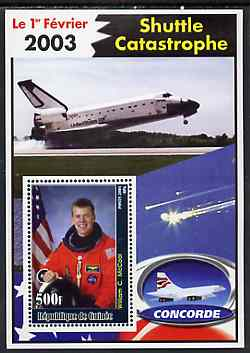Guinea - Conakry 2003 Shuttle Catastrophe #6 perf m/sheet (William C McCool & Concorde) unmounted mint