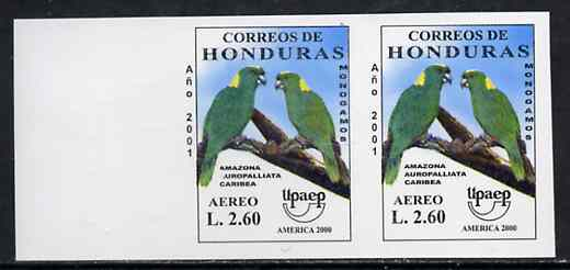 Honduras 2001 America - AIDS Awareness Campaign 2L60 Amazon Parrot imperf marginal proof pair unmounted mint as SG1612