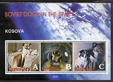 Kosova 2000 Soviet Dogs in Space perf sheetlet containing set of 3 values unmounted mint